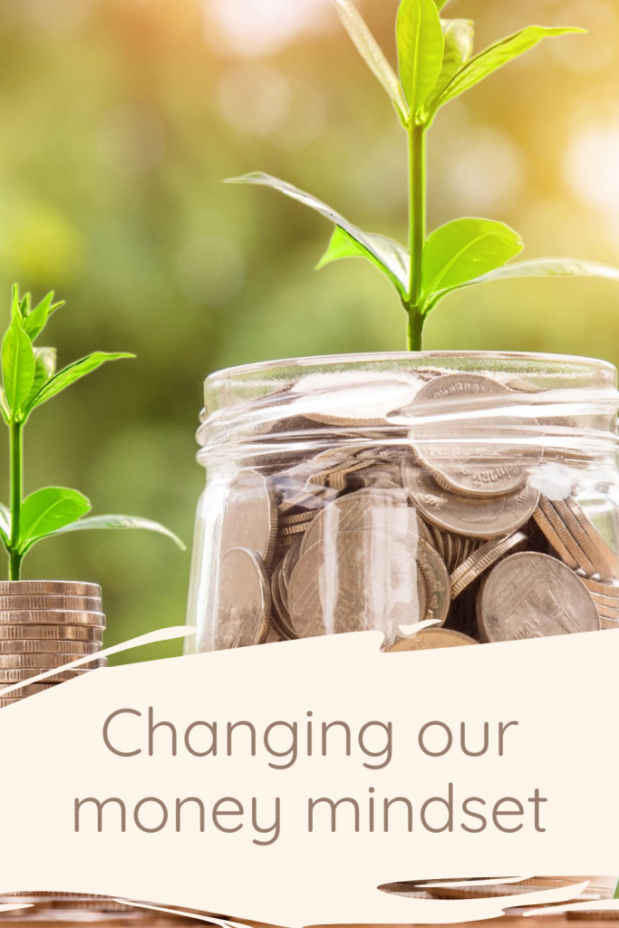Changing our money mindset