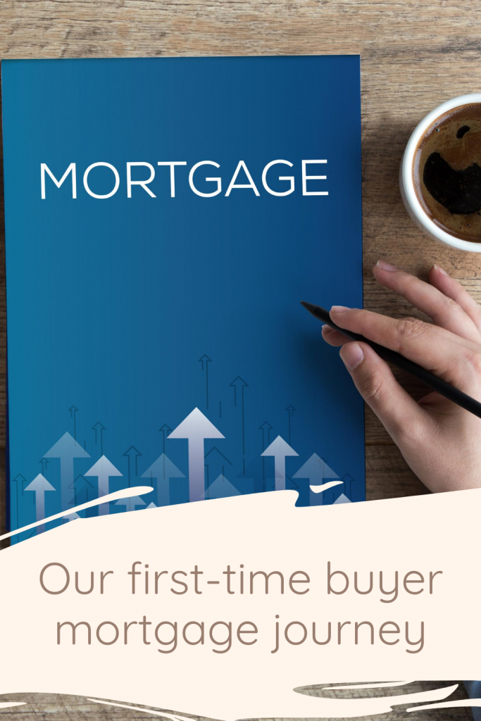 Our first-time buyer mortgage journey