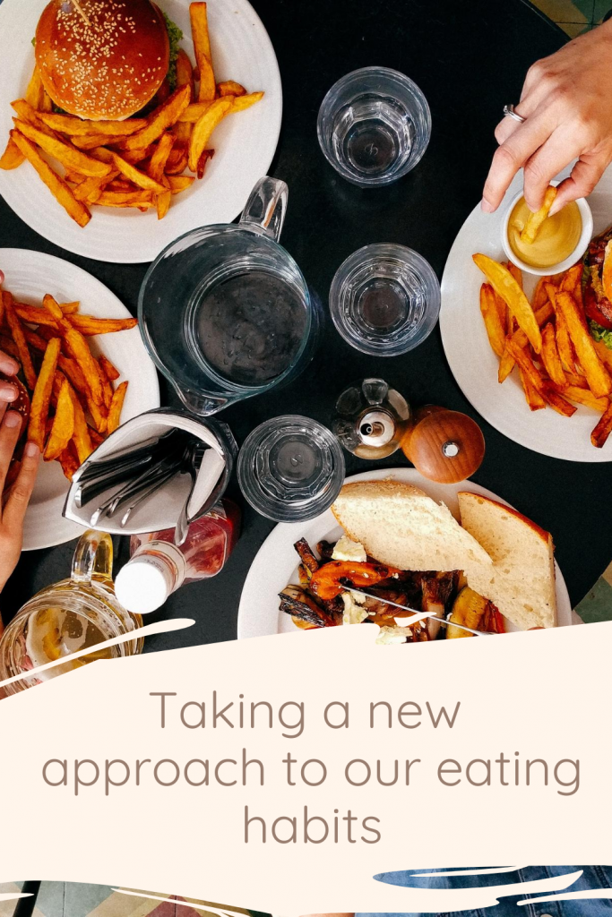 Taking a new approach to our eating habits