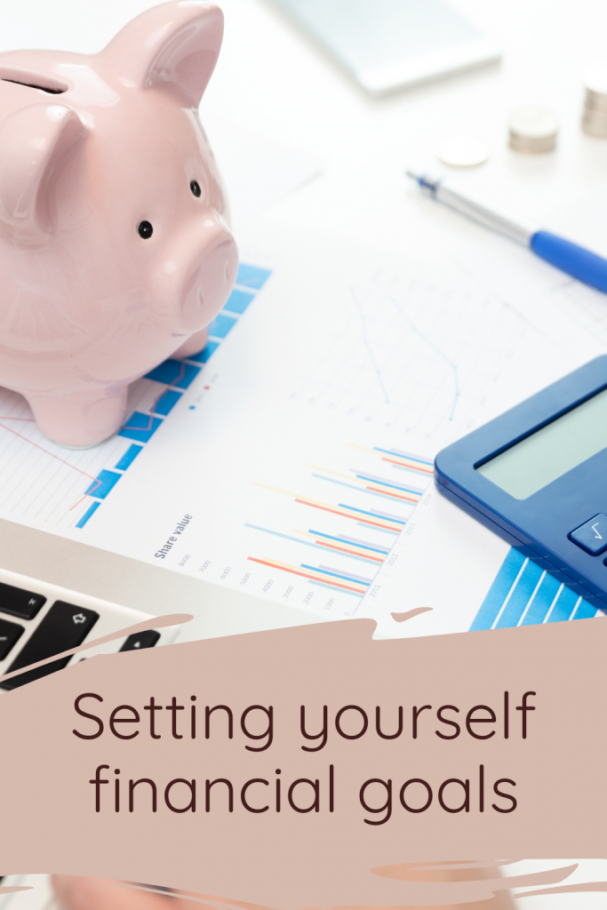 Setting yourself financial goals
