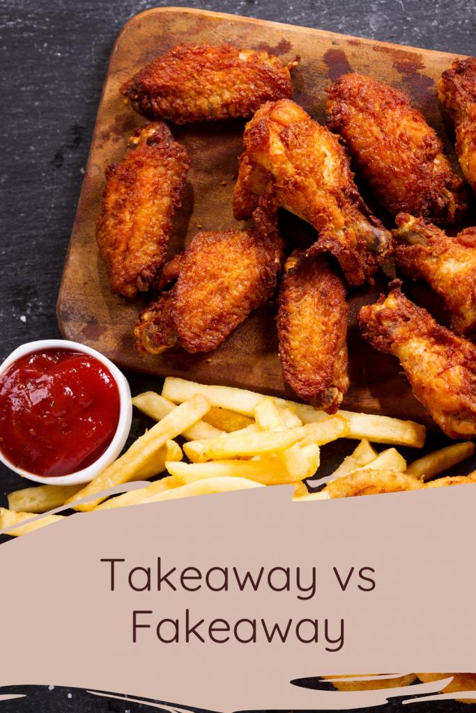Takeaway vs Fakeaway