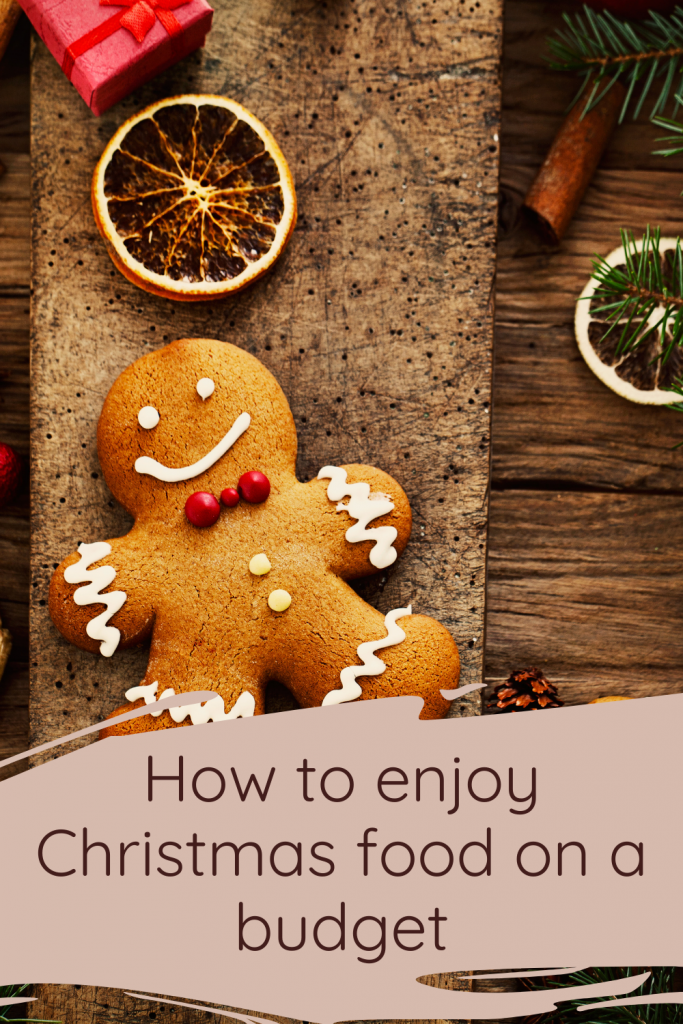 How to enjoy Christmas food on a budget