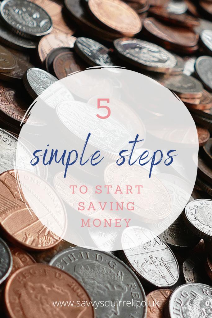 5 simple steps to start saving money